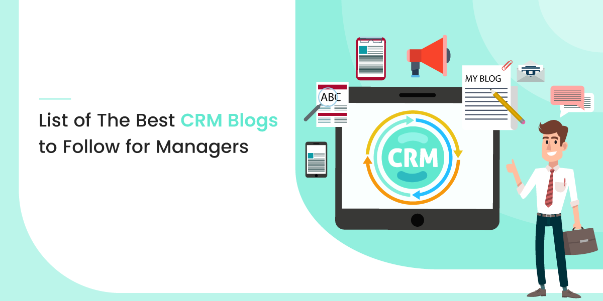 List of the Best CRM Blogs to Follow for Managers