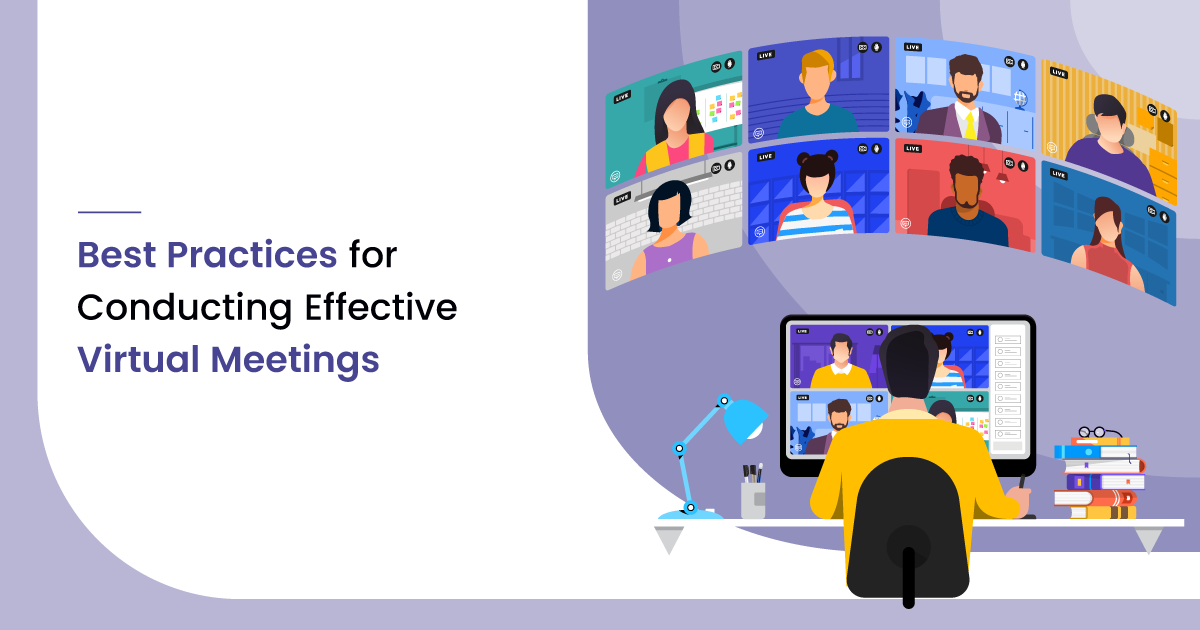5 Best Practices for Conducting Effective Virtual Meetings