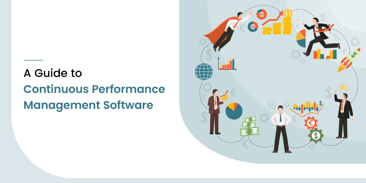 A Guide to Continuous Performance Management Software