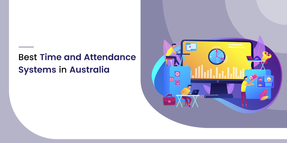 7 Best Time and Attendance Systems in Australia- SoftwareSuggest