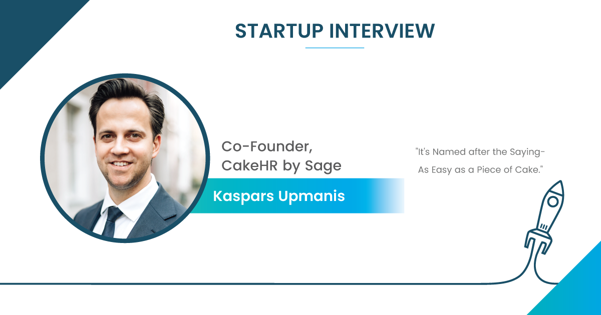 Startup Interview with Kaspars Upmanis, Co-Founder of CakeHR