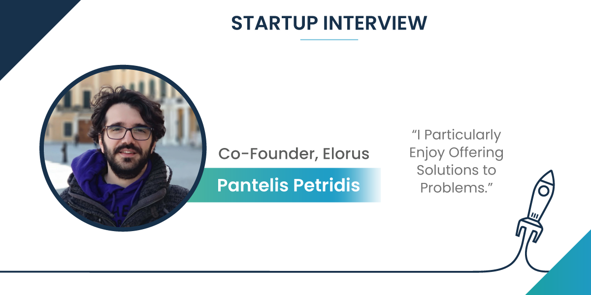 Startup Interview with Pantelis Petridis, Co-Founder of Elorus