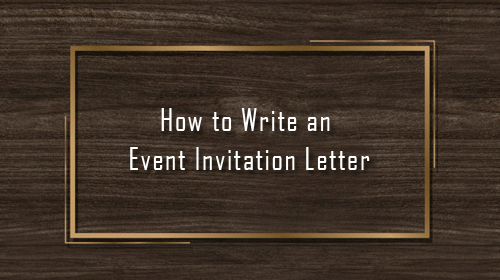 How to Write an Event Invitation Letter (Formats & Sample)