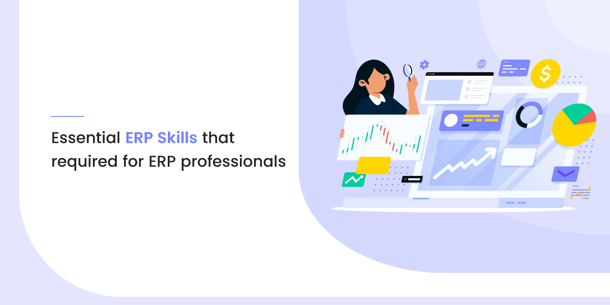 10 Essential ERP Skills That Required for ERP Professionals
