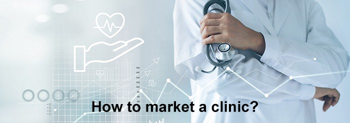 How to market a clinic?