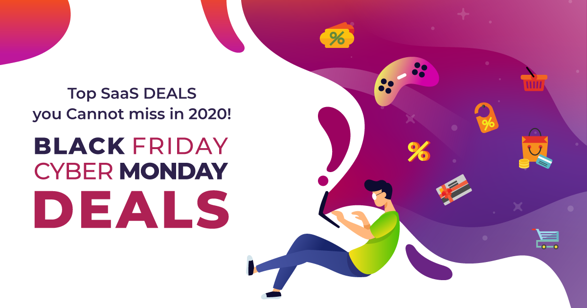 30+ Best Black Friday and Cyber Monday SaaS Software Deals in 2020