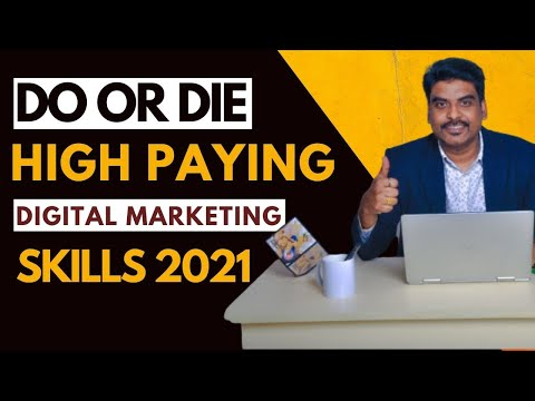 Digital Marketing Skills in Demand to Learn in 2021 – Do or Die!