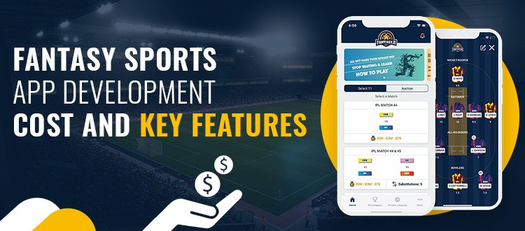 Fantasy Sports App Development Cost and Features