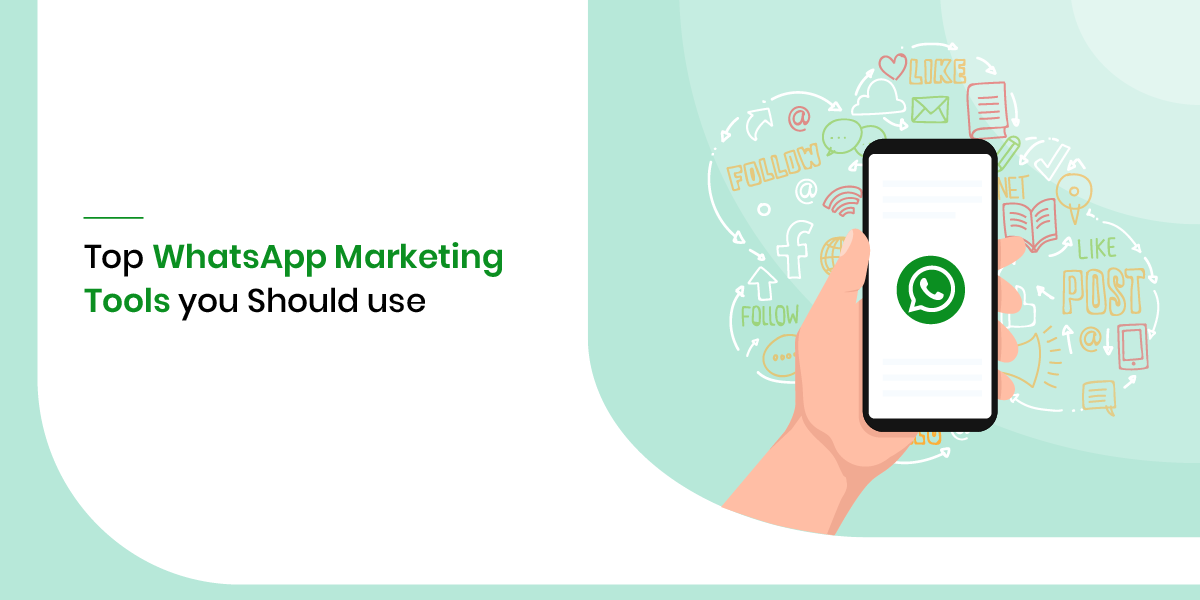 Top 20 WhatsApp Marketing Tools You Should Use in 2021