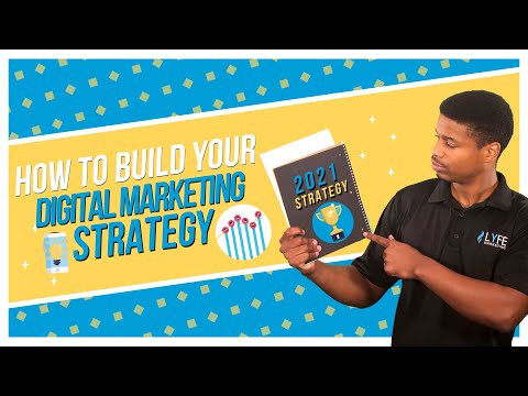 How to Build A Digital Marketing Strategy For 2021 In 7 Steps
