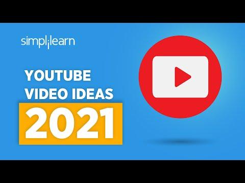 YouTube Ideas For 2021 | YouTube Video Ideas For Beginners | YouTube Channel Ideas 2021 |Simplilearn