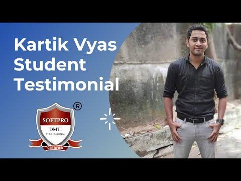 Online Digital Marketing Courses In India-Kartik Vyas-Student Testimonial-DMTI Softpro-April 20,2021