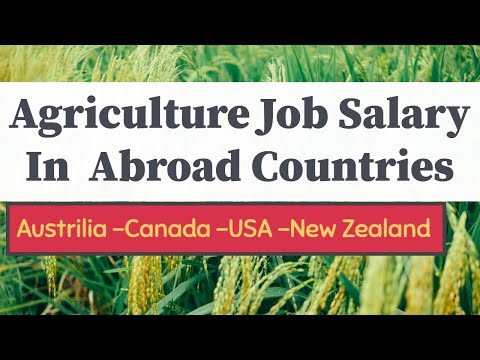 Agriculture jobs : Top  Highest Salary  Paying Countries For Agriculture   Farm Jobs