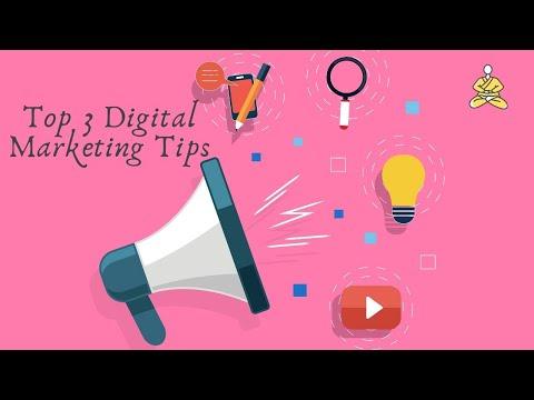 Top 3 Digital Marketing Tips
